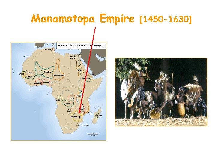 Manamotopa Empire [1450 -1630]