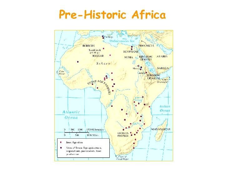 Pre-Historic Africa