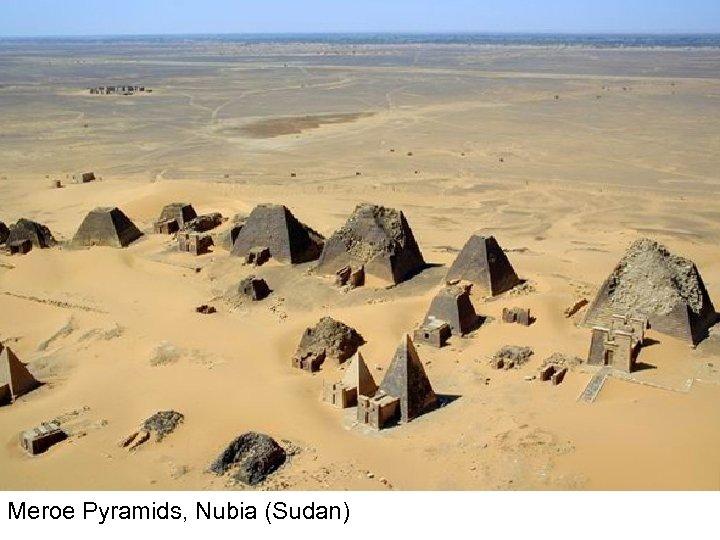 Meroe Pyramids, Nubia (Sudan)