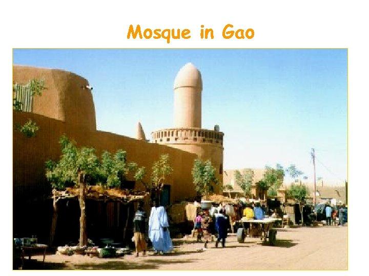 Mosque in Gao