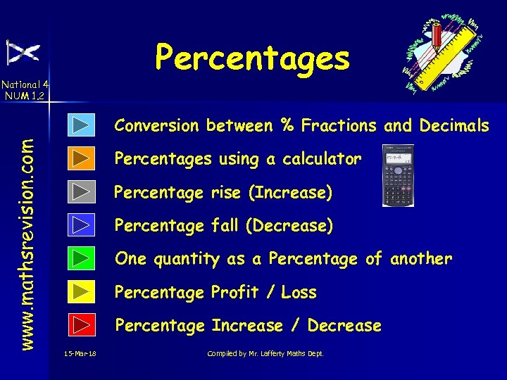 Percentages National 4 NUM 1. 2 www. mathsrevision. com Conversion between % Fractions and