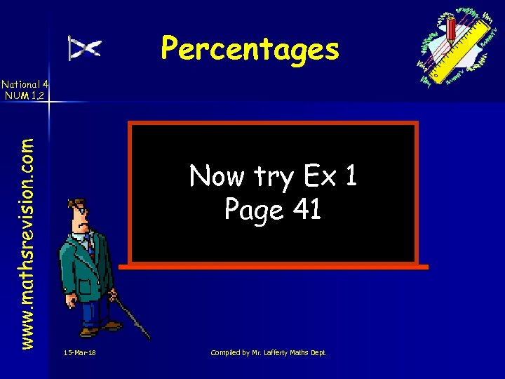 Percentages www. mathsrevision. com National 4 NUM 1. 2 Now try Ex 1 Page