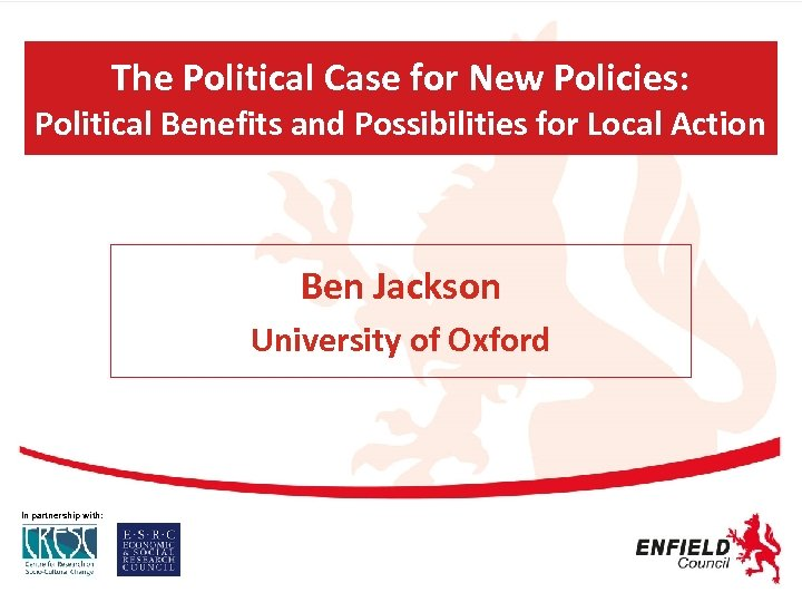 The Political Case for New Policies: Political Benefits and Possibilities for Local Action Ben