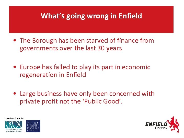 What's going wrong in Enfield • The Borough has been starved of finance from