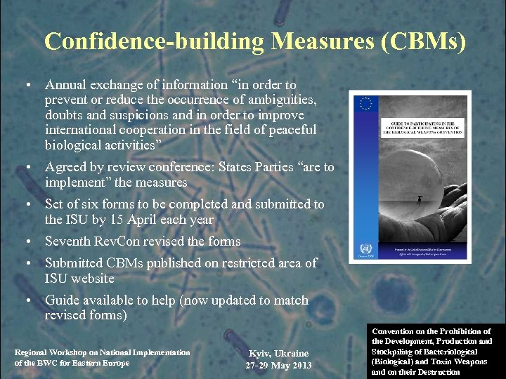 """Confidence-building Measures (CBMs) • Annual exchange of information """"in order to prevent or reduce"""