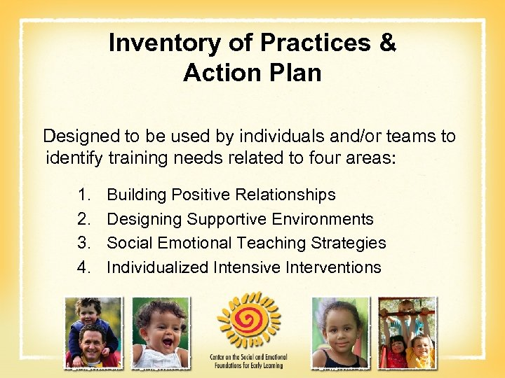 Inventory of Practices & Action Plan Designed to be used by individuals and/or teams
