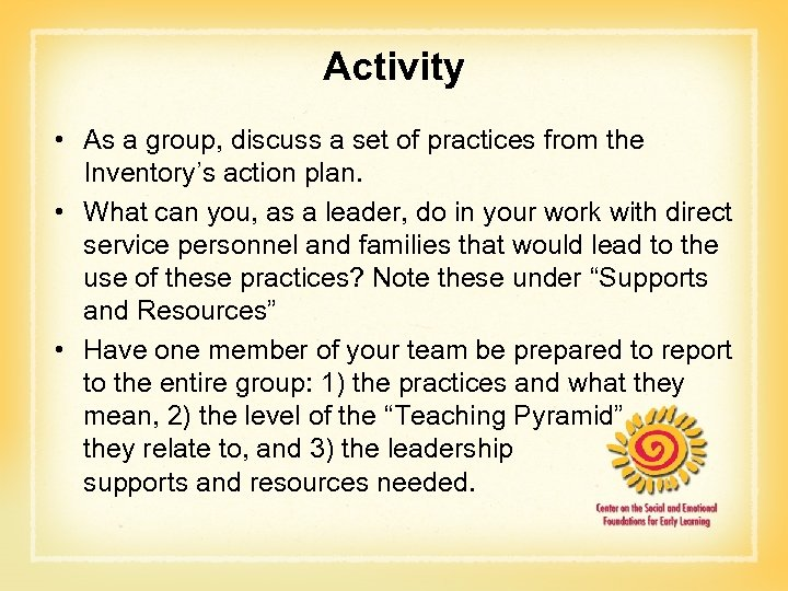 Activity • As a group, discuss a set of practices from the Inventory's action