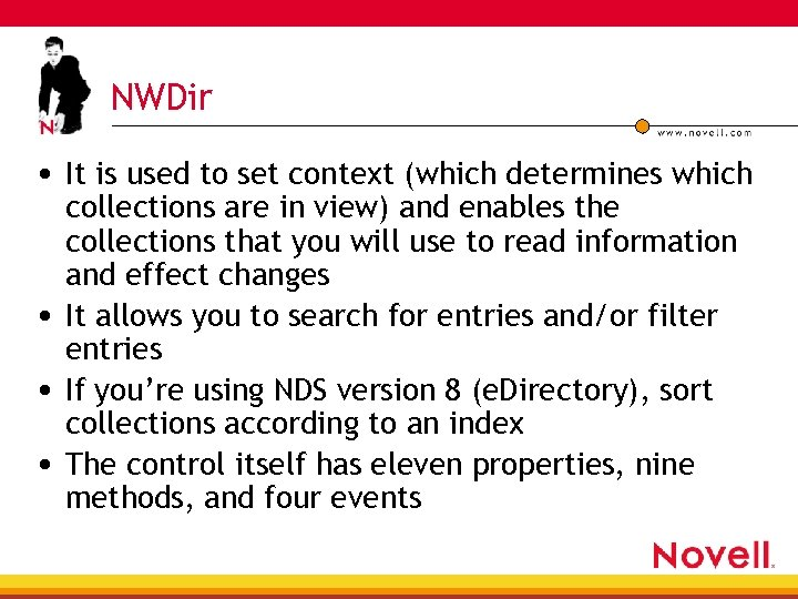 NWDir • It is used to set context (which determines which collections are in