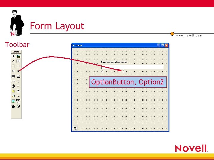 Form Layout Toolbar Option. Button, Option 2