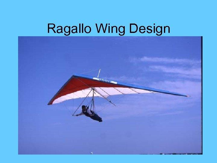 Ragallo Wing Design