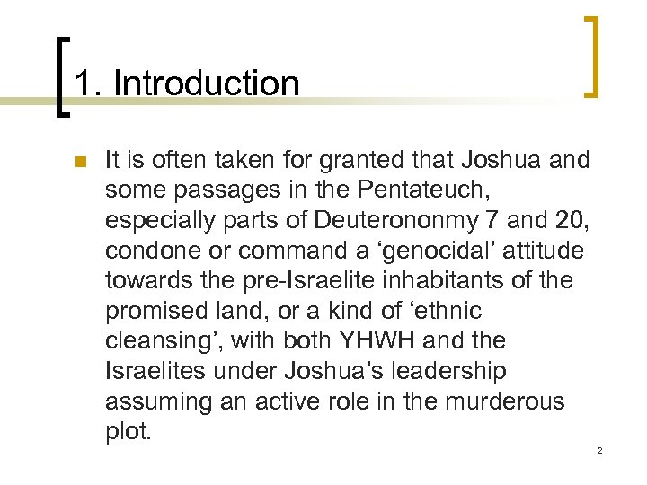 1. Introduction n It is often taken for granted that Joshua and some passages