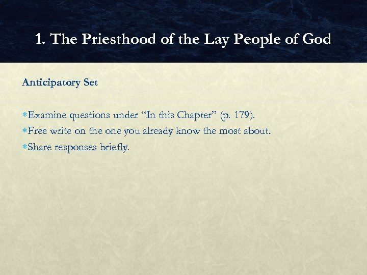 1. The Priesthood of the Lay People of God Anticipatory Set Examine questions under
