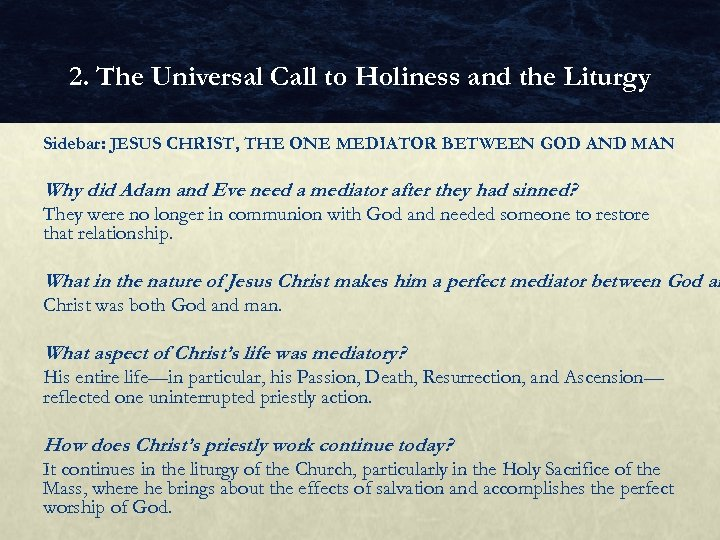 2. The Universal Call to Holiness and the Liturgy Sidebar: JESUS CHRIST, THE ONE