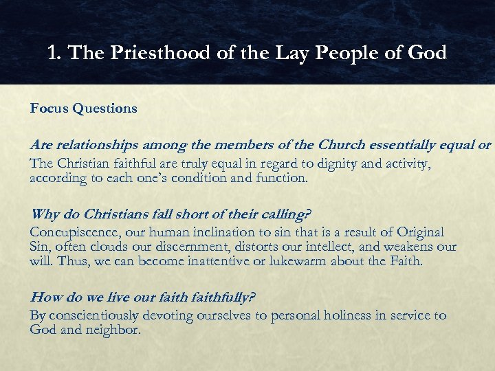 1. The Priesthood of the Lay People of God Focus Questions Are relationships among