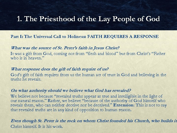 1. The Priesthood of the Lay People of God Part I: The Universal Call