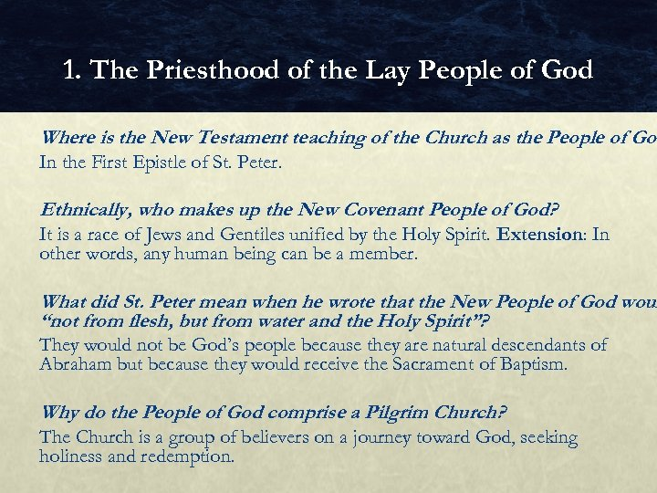 1. The Priesthood of the Lay People of God Where is the New Testament