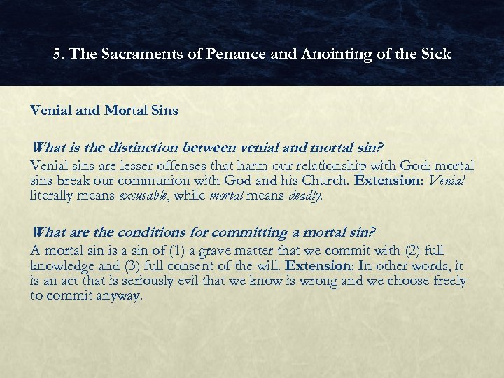 5. The Sacraments of Penance and Anointing of the Sick Venial and Mortal Sins