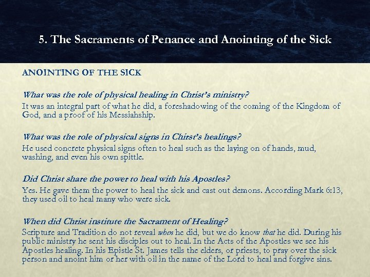 5. The Sacraments of Penance and Anointing of the Sick ANOINTING OF THE SICK