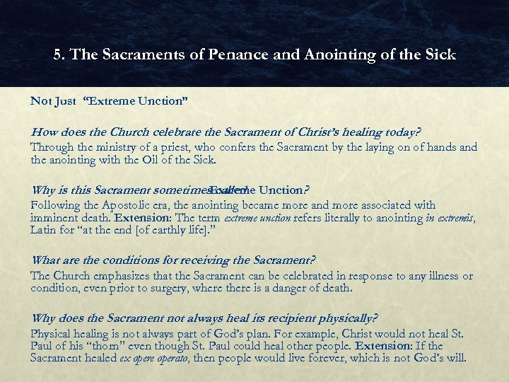 """5. The Sacraments of Penance and Anointing of the Sick Not Just """"Extreme Unction"""""""