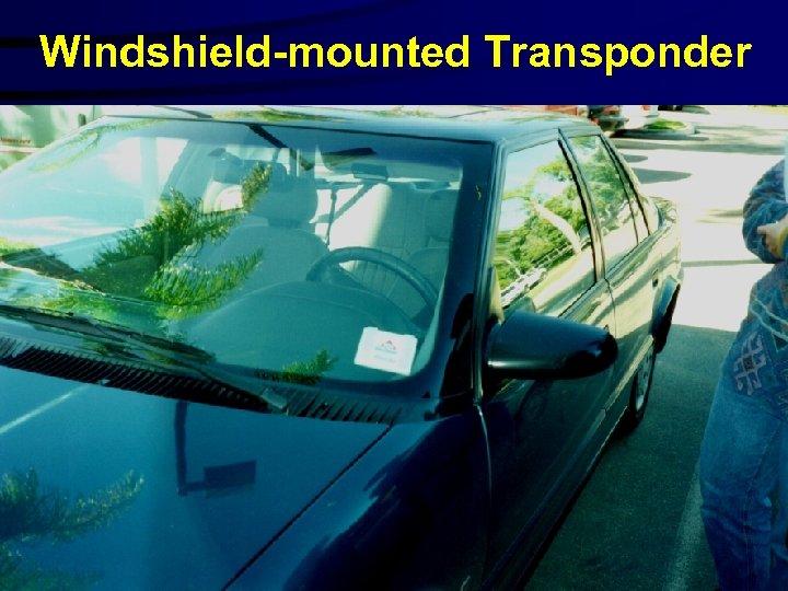 Windshield-mounted Transponder