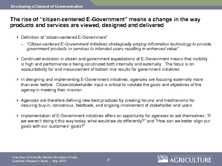 "Developing a Channel of Communication The rise of ""citizen-centered E-Government"" means a change in"