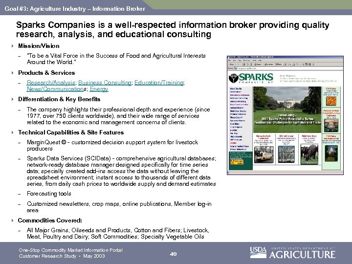 Goal #3: Agriculture Industry – Information Broker Sparks Companies is a well-respected information broker