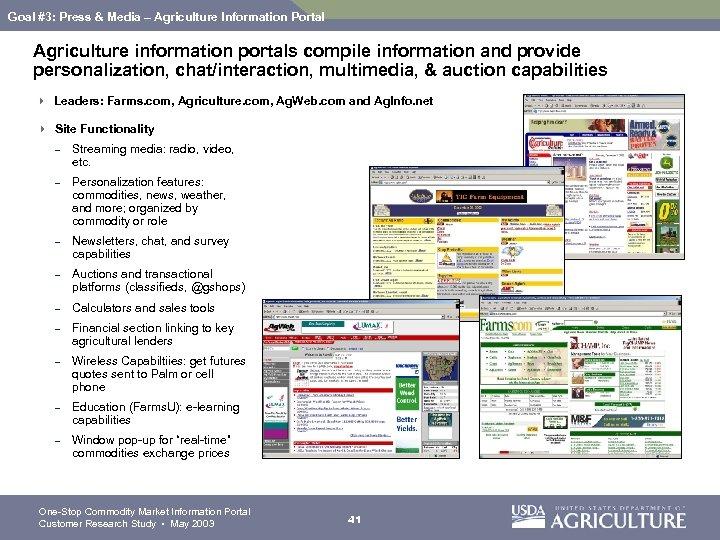 Goal #3: Press & Media – Agriculture Information Portal Agriculture information portals compile information