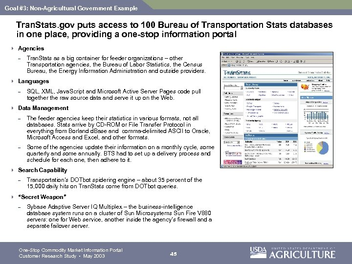 Goal #3: Non-Agricultural Government Example Tran. Stats. gov puts access to 100 Bureau of