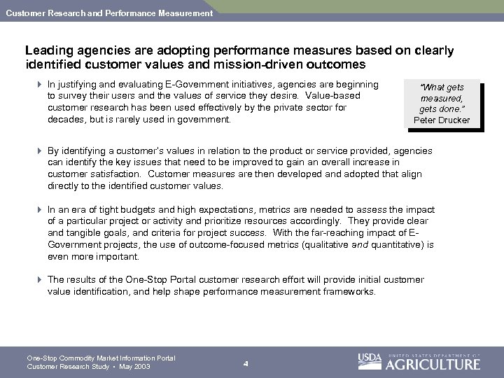 Customer Research and Performance Measurement Leading agencies are adopting performance measures based on clearly