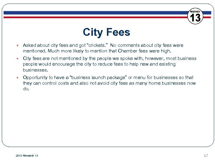 """City Fees Asked about city fees and got """"crickets. """" No comments about city"""