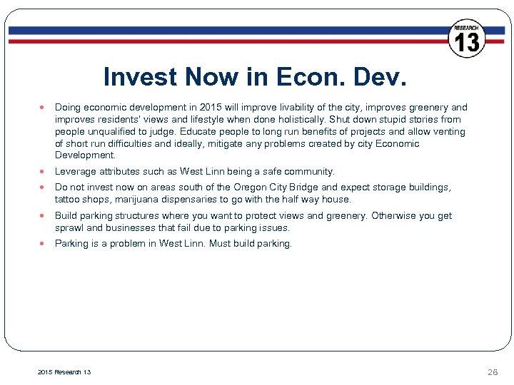 Invest Now in Econ. Dev. Doing economic development in 2015 will improve livability of