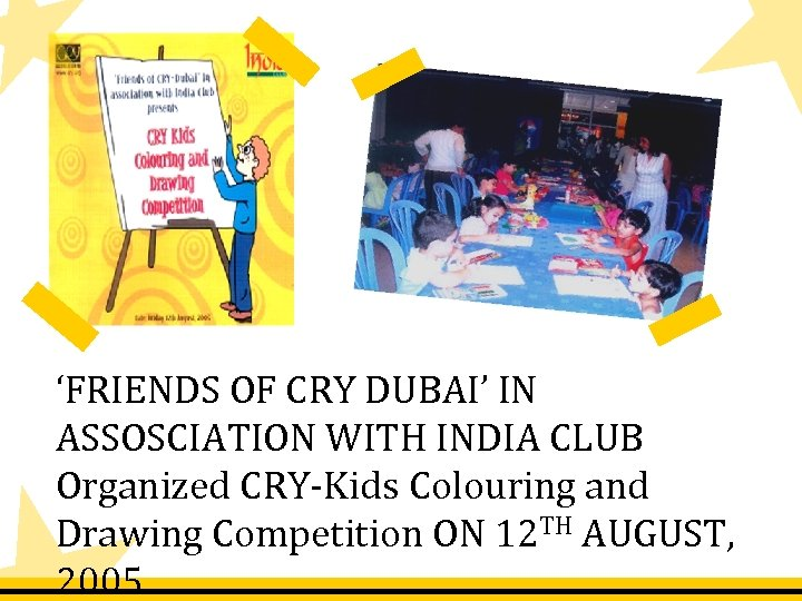 'FRIENDS OF CRY DUBAI' IN ASSOSCIATION WITH INDIA CLUB Organized CRY-Kids Colouring and Drawing