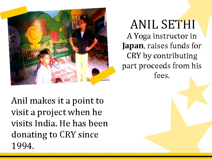 ANIL SETHI A Yoga instructor in Japan, raises funds for CRY by contributing part