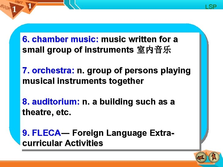 1 1 6. chamber music: music written for a small group of instruments 室内音乐