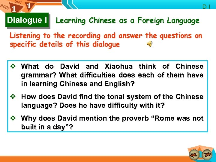 1 1 Dialogue I D I Learning Chinese as a Foreign Language Listening to