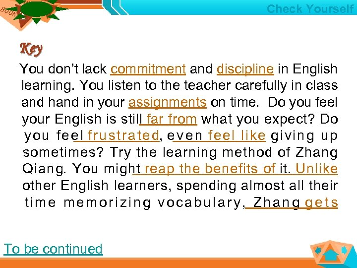1 1 Check Yourself Key You don't lack commitment and discipline in English learning.