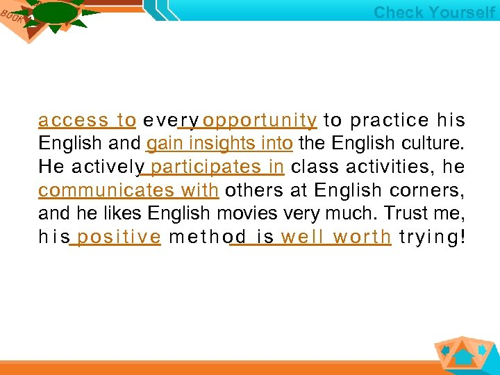 1 1 Check Yourself access to e v e r y opportunity to practice