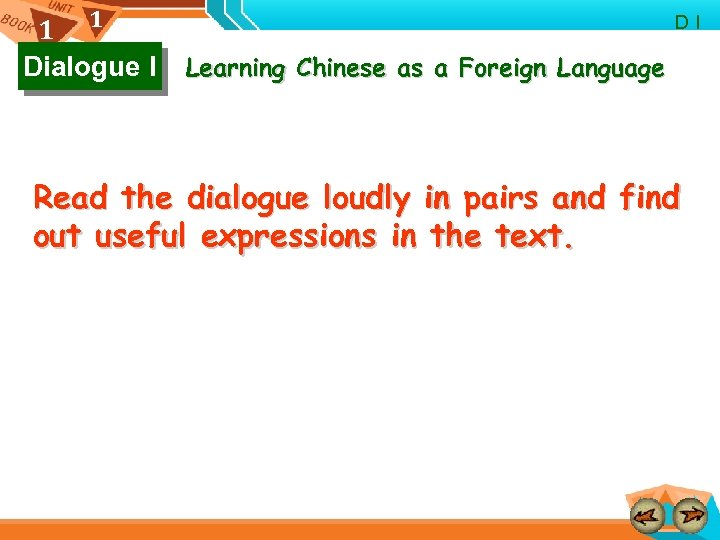 1 1 Dialogue I D I Learning Chinese as a Foreign Language Read the