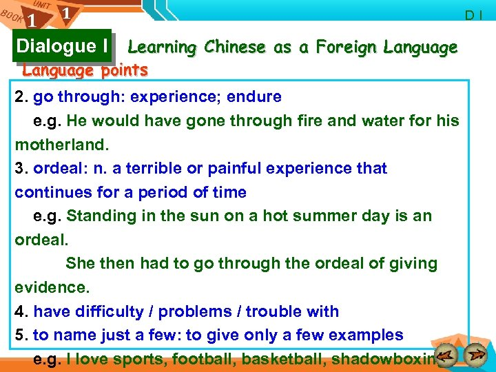 1 1 Dialogue I Learning Chinese as a Foreign Language points 2. go through: