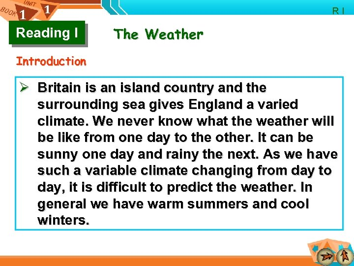 1 1 Reading I R I The Weather Introduction Ø Britain is an island