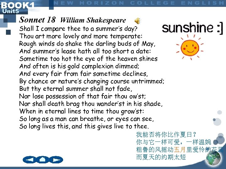 BOOK 1 Unit 5 Sonnet 18 William Shakespeare Shall I compare thee to a