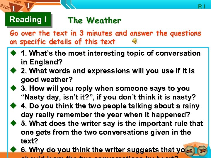 1 1 Reading I R I The Weather Go over the text in 3