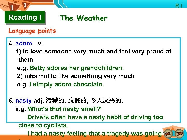 1 1 Reading I R I The Weather Language points 4. adore v. 1)
