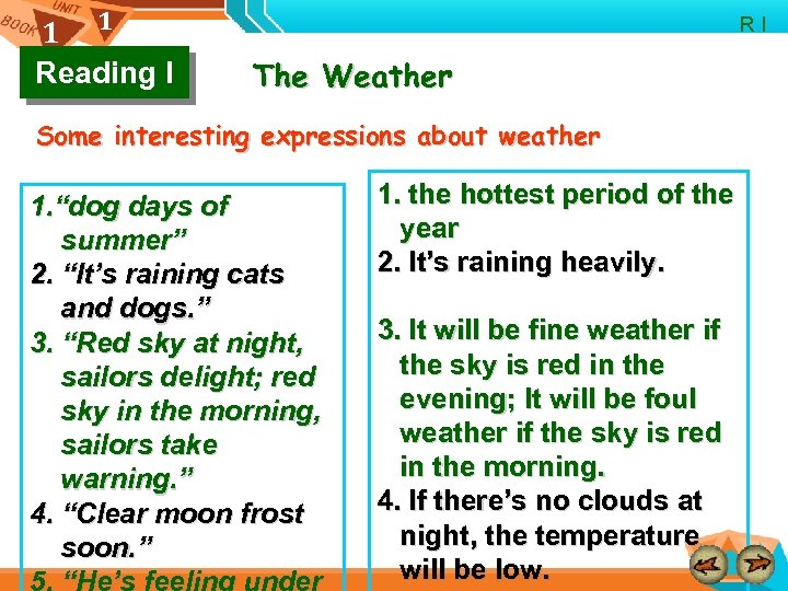 1 1 Reading I R I The Weather Some interesting expressions about weather 1.