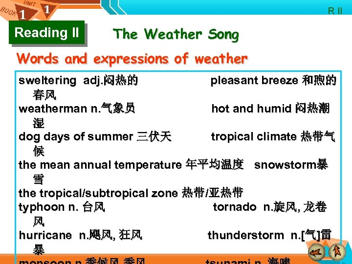 1 1 Reading II R II The Weather Song Words and expressions of weather