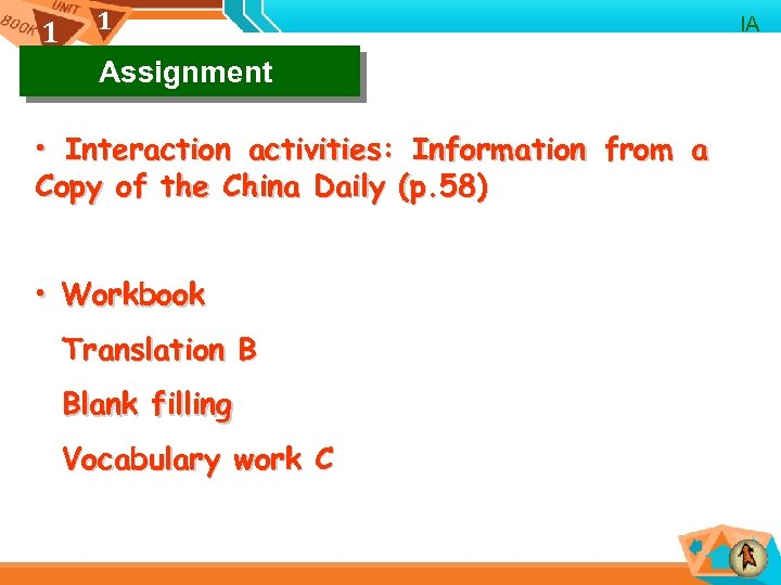 1 1 Assignment • Interaction activities: Information from a Copy of the China Daily