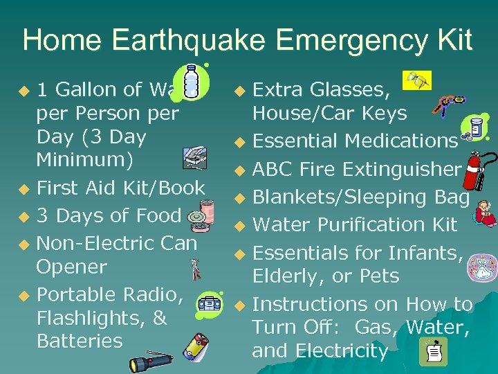 Home Earthquake Emergency Kit 1 Gallon of Water per Person per Day (3 Day