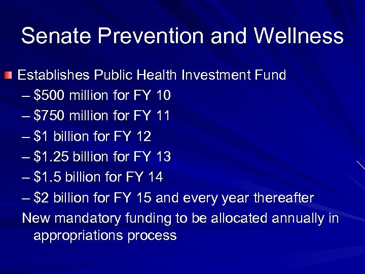 Senate Prevention and Wellness Establishes Public Health Investment Fund – $500 million for FY