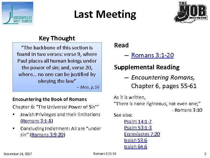 "Last Meeting Key Thought ""The backbone of this section is found in two verses:"
