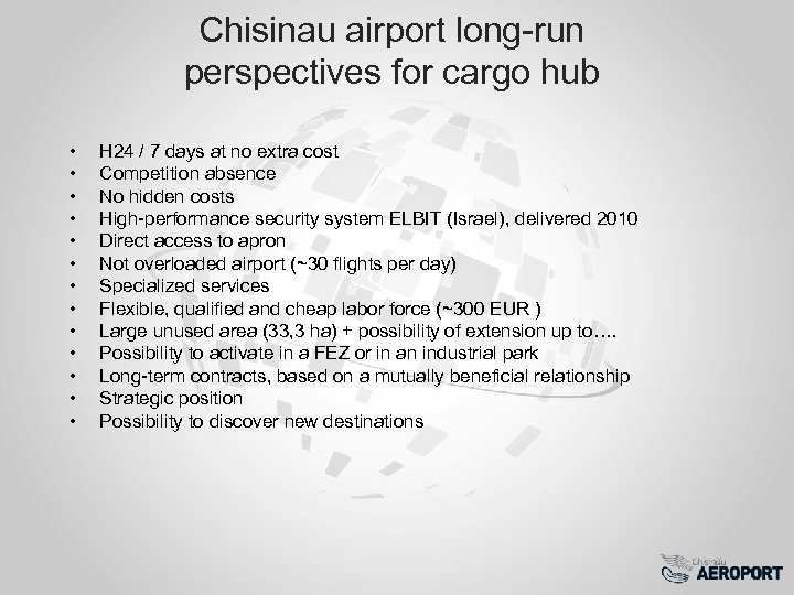 Chisinau airport long-run perspectives for cargo hub • • • • H 24 /